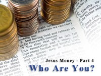 Jesus Money: Who are You?