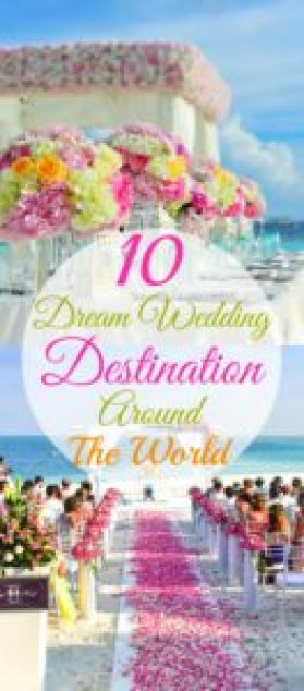 10 dream wedding destinations around the world