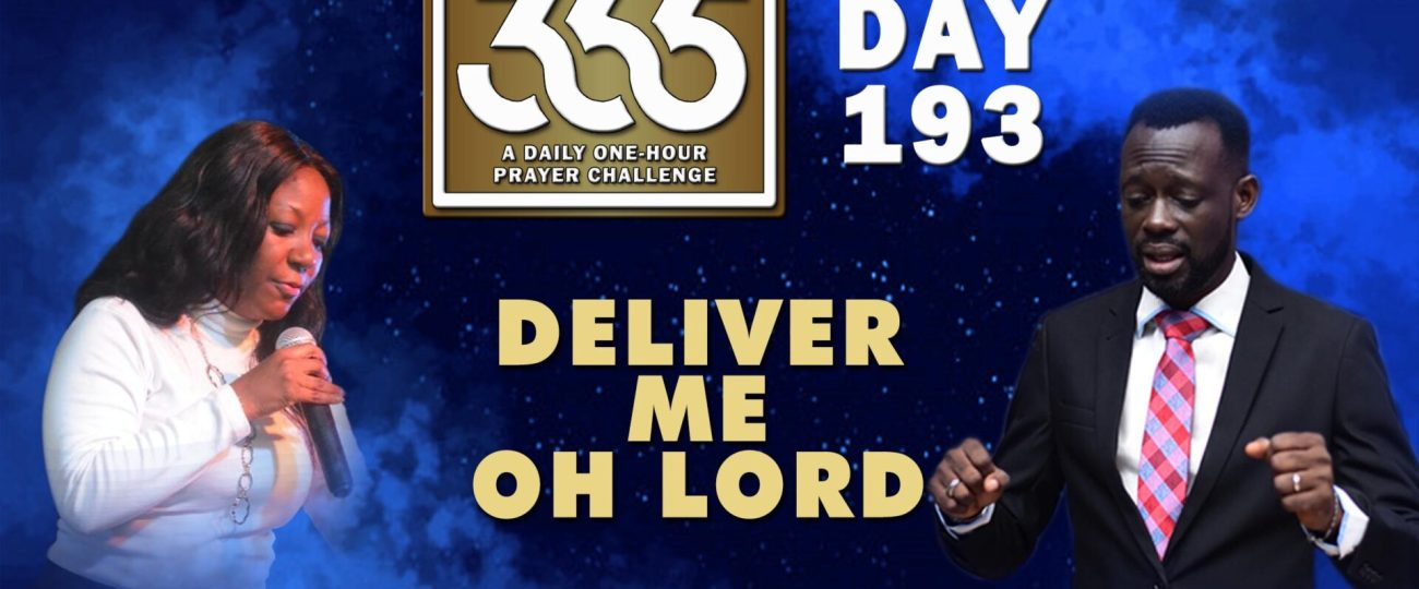 Deliver Me Oh LORD – MFC 365 – Day 193