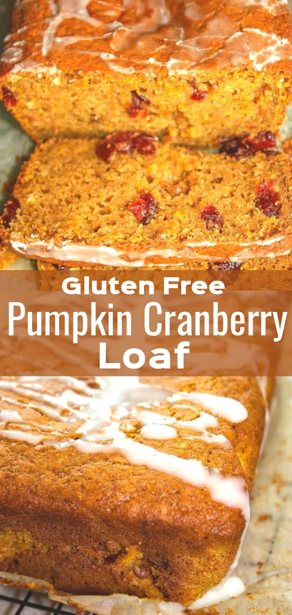Gluten Free Pumpkin Cranberry Loaf is a delicious fall treat made with pumpkin puree and loaded with cranberries.