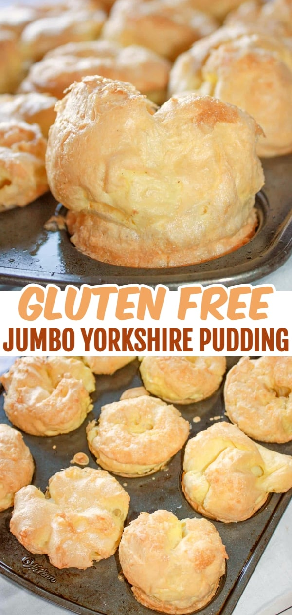 Jumbo Yorkshire Pudding are a real treat as a side for a roast beef dinner. This quick bread is tasty plain or smothered in gravy. This recipe is for gluten free Yorkshire pudding.