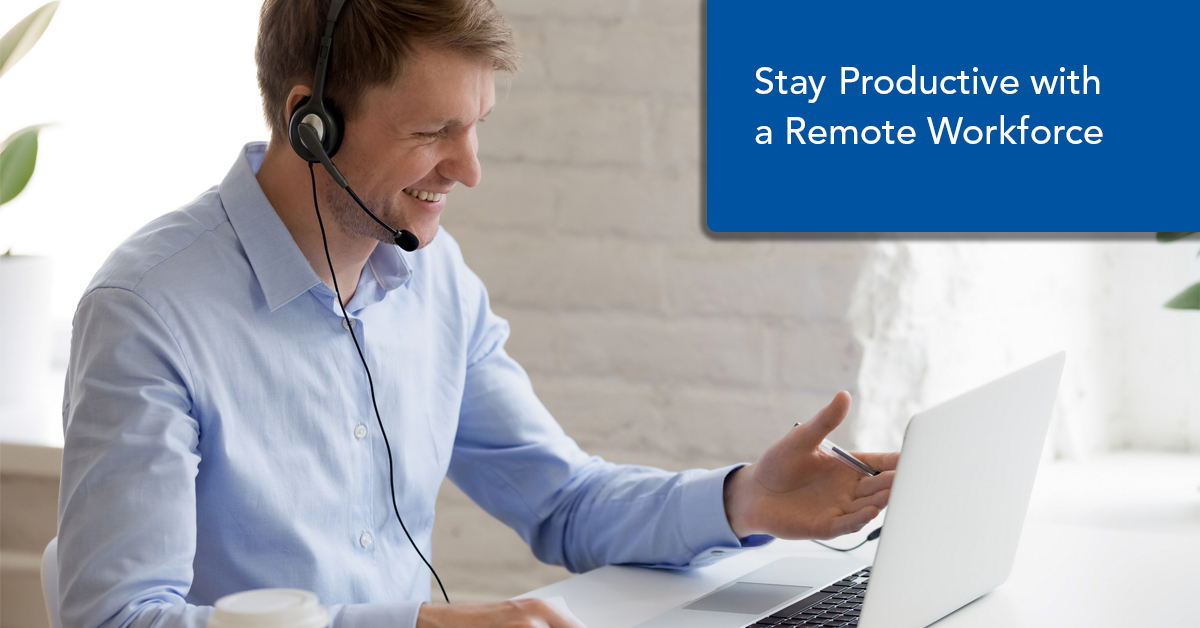 Stay Productive Remote Workforce
