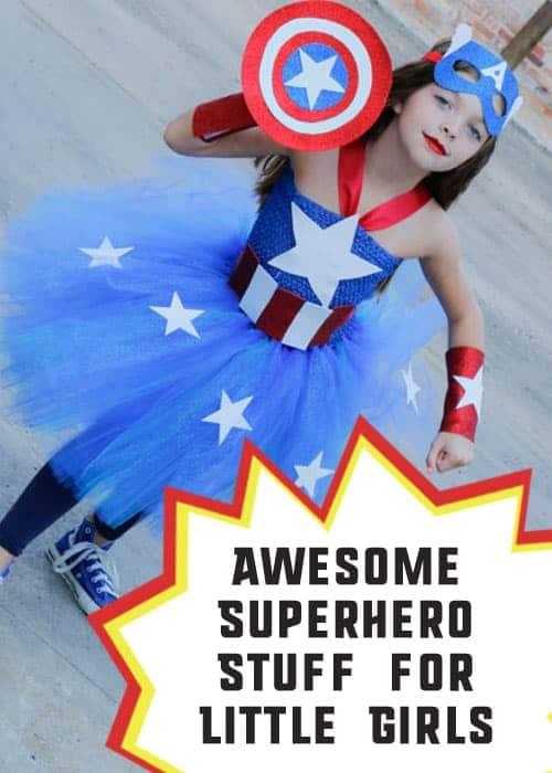 Awesome Superhero Stuff for Little Girls #GirlsLoveSuperheroesToo