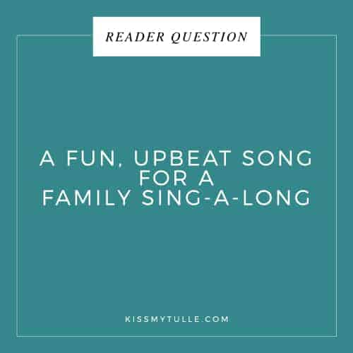 Reader Question: A Fun, Upbeat Song For A Family Sing-A-Long #wedding #music