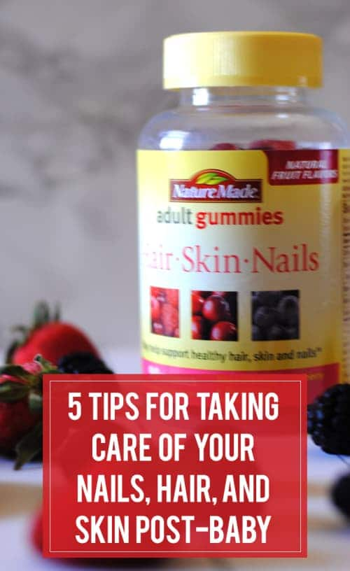 5 Tips For Taking Care Of Your Nails Hair And Skin Post-Baby 1