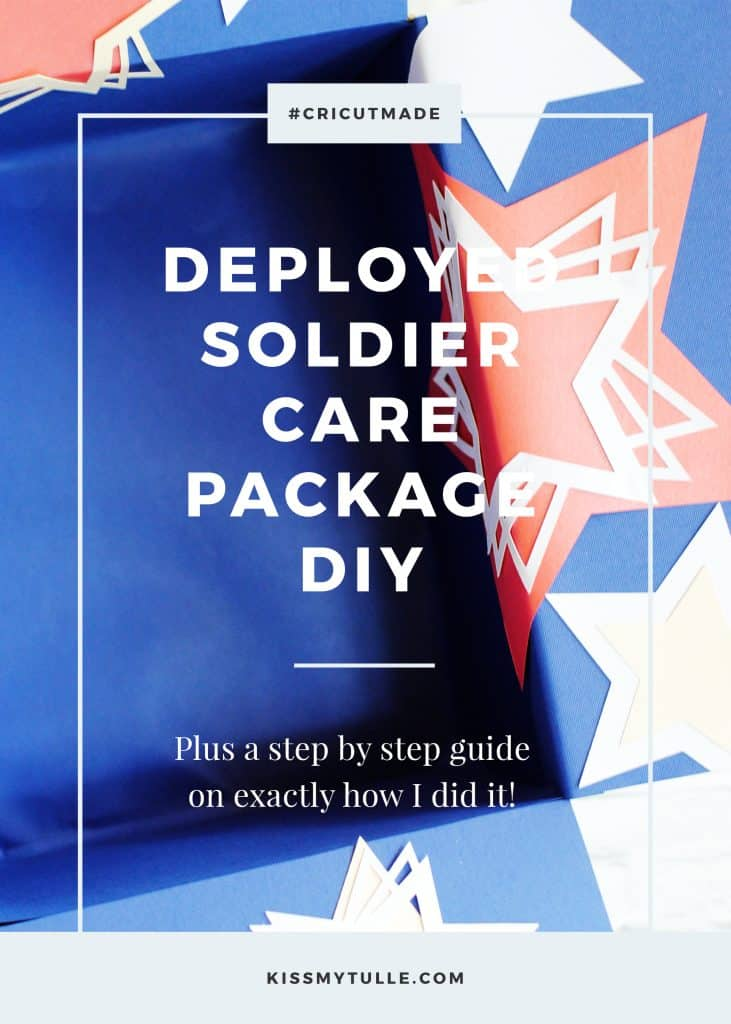 Deployed Soldier Care Package DIY using your @OfficialCricut #ad #Cricut