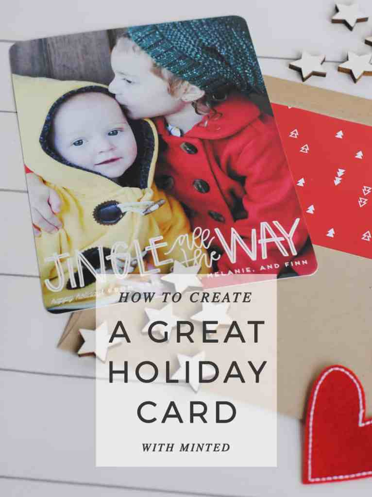 How To Create a Great Holiday Card with Minted #DIY #holidaycard #Christmascard #holiday #Christmas #stationery