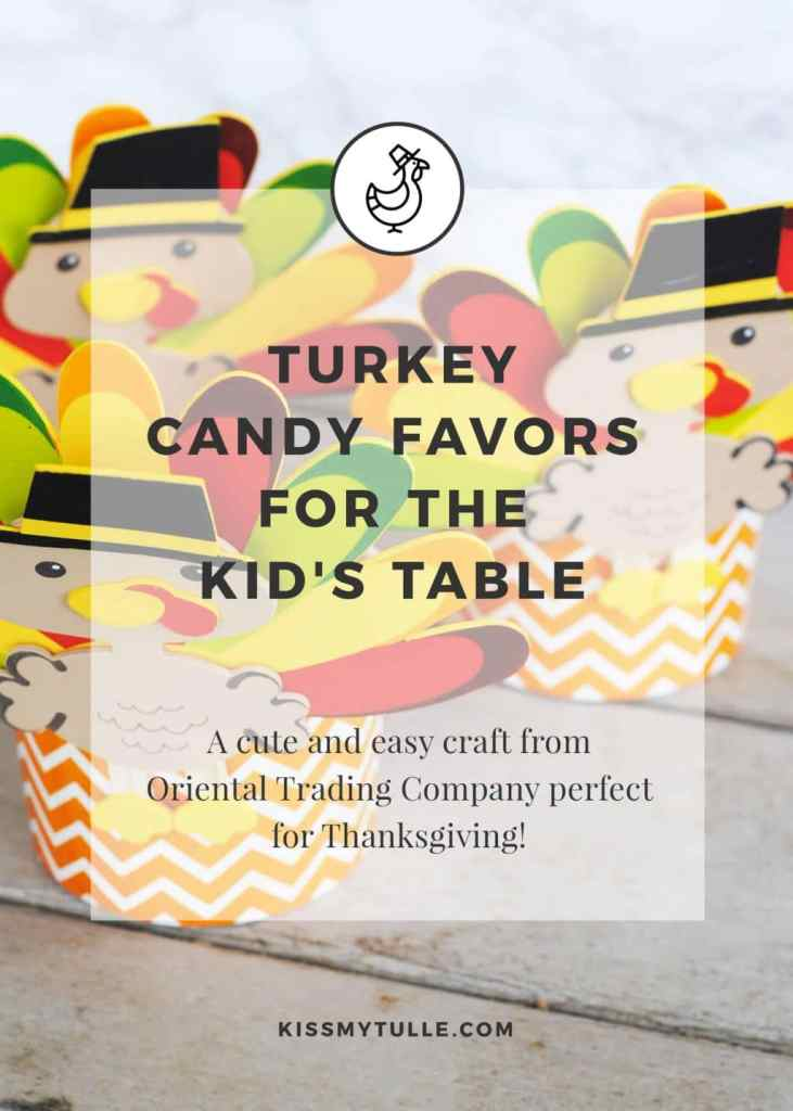 Turkey Candy Favors for the Kid's Table #Thanksgiving #turkey #kidstable #favor #holiday