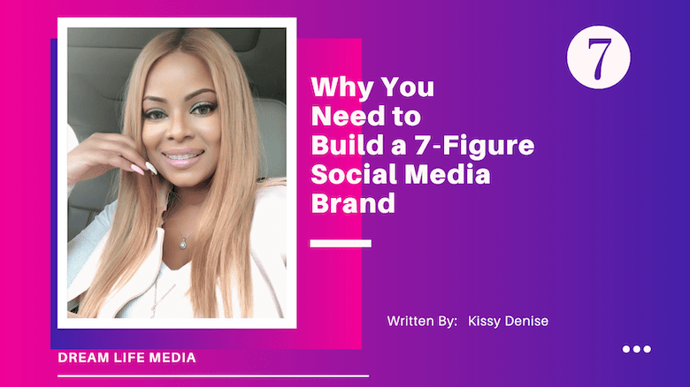 7 figure social media brand