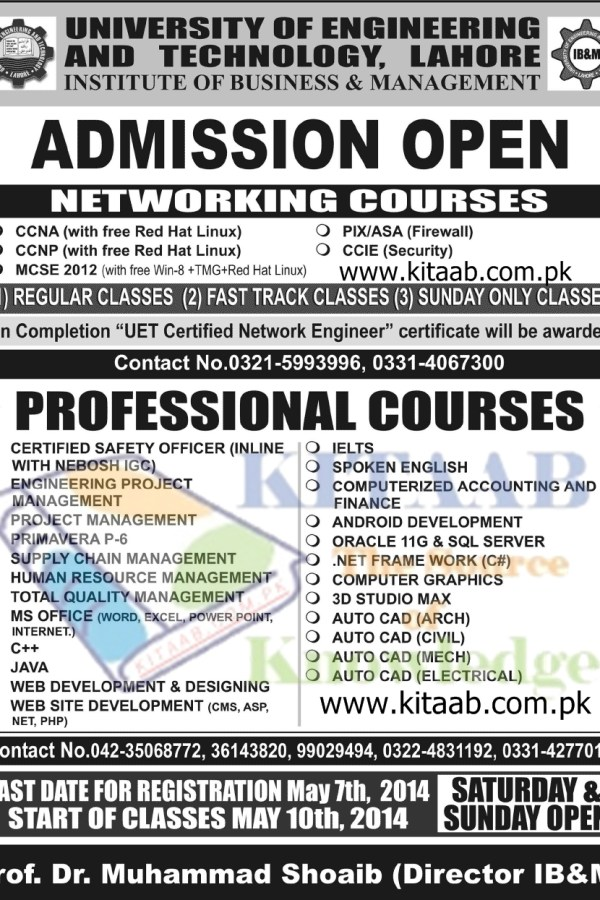 UET Lahore Networking Professional Certificate Courses Admission 2014 Open Regular & Sunday Classes Registration Last Date IB&M