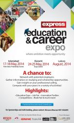 Express Education and Career Expo 2014 Islamabad Karachi Lahore