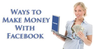 How To Make Money Online (Earn) on Facebook ?