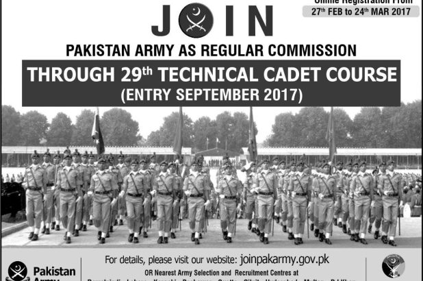 Join Pak Army Jobs 2017 As A Regular Commission Technical and Nontechnical Courses Registration Online Eligibility ISSB Call Letter