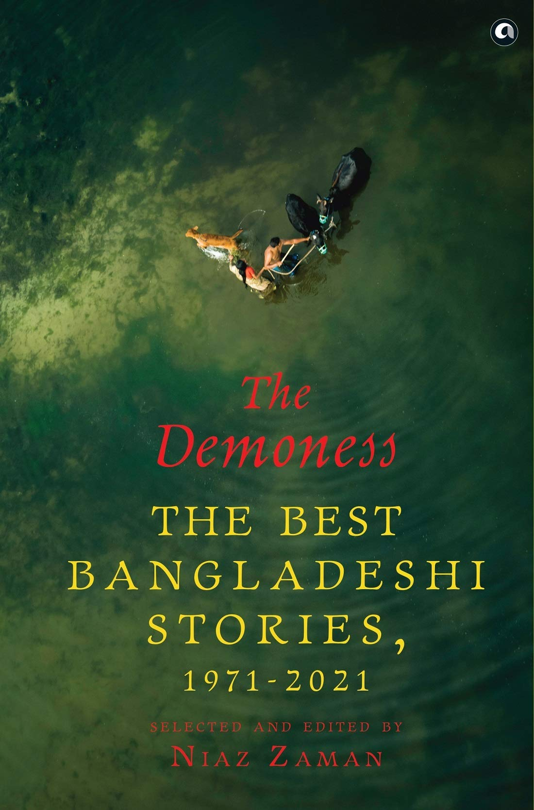 Book Review: The Demoness: The Best Bangladeshi Stories (Selected & Edited by Niaz Zaman)
