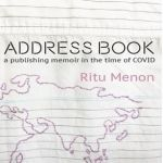 Book Review: Address Book – A Publishing Memoir in the time of COVID by Ritu Menon