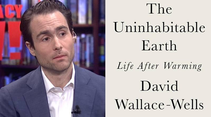 The Uninhabitable Earth By David Wallace-Wells – Book Summary in Hindi
