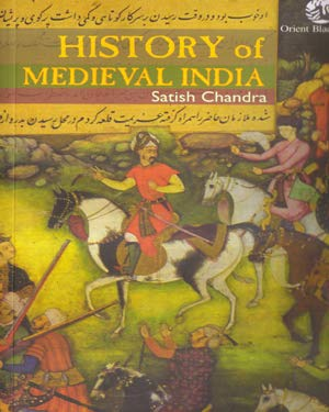 Orient History Of Medieval India: Satish Chandra