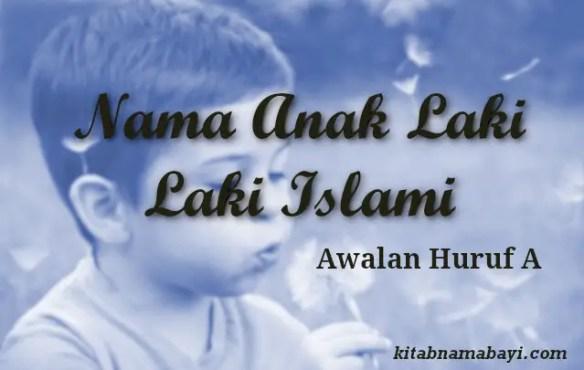 nama anak laki laki islami awalan a
