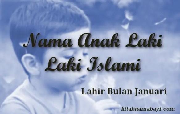 nama anak laki laki islami bulan januari