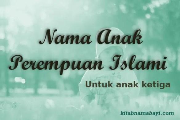 Nama Anak Perempuan Ketiga Islami