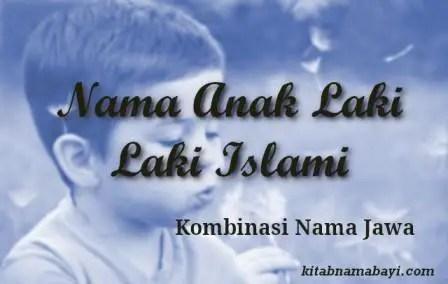 Nama Anak Laki Laki Islami Jawa