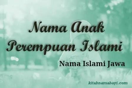 Nama Anak Perempuan Islami Jawa
