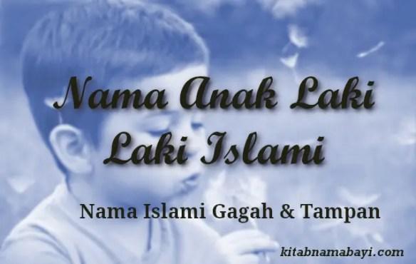 nama anak laki laki islami gagah