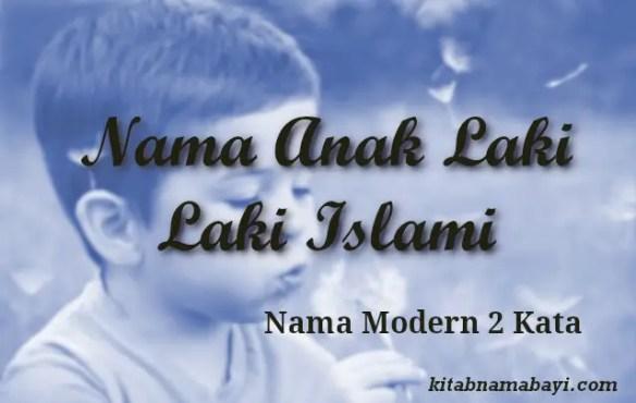 nama anak laki laki islami modern 2 kata