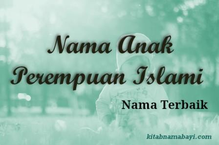 Nama Anak Perempuan Islami Terbaik