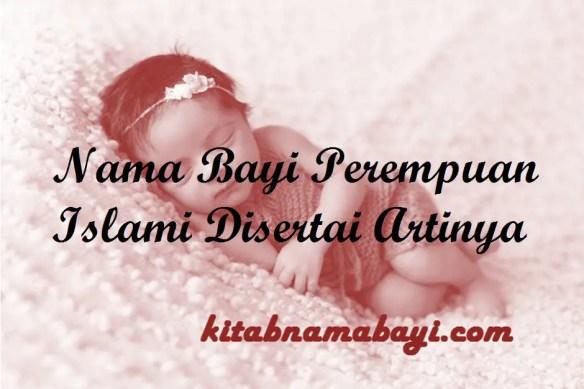 Nama Bayi Perempuan Islami