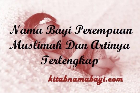 Nama Bayi Perempuan Muslimah
