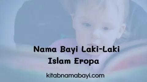Nama Bayi Laki-Laki Islam Eropa