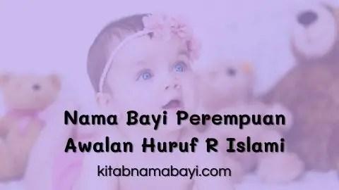 nama bayi perempuan awalan huruf R islami