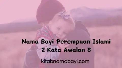 nama bayi perempuan islami 2 kata awalan S
