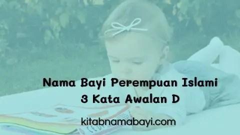 nama bayi perempuan islami 3 kata awalan D