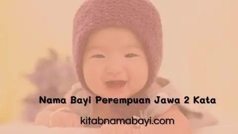 nama bayi perempuan jawa 2 kata
