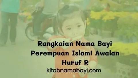 Rangkaian nama bayi perempuan islami awalan huruf R
