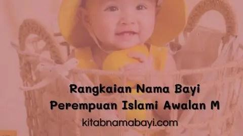 rangkaian nama bayi perempuan islami awalan M