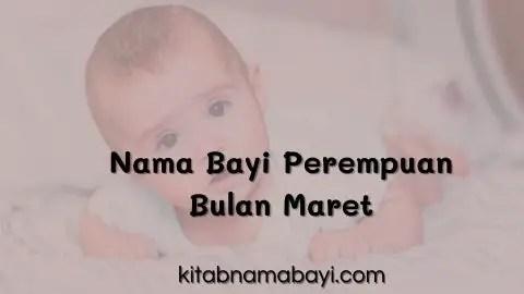 nama bayi perempuan bulan maret
