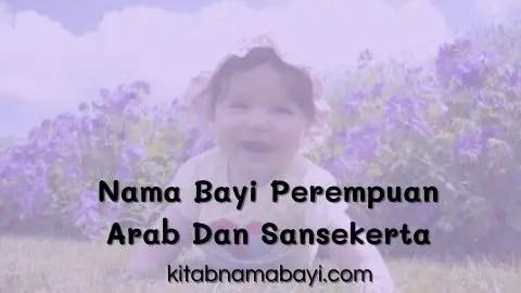 nama bayi perempuan arab dan sansekerta