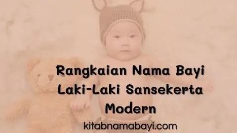 rangakaian nama bayi laki-laki sansekerta modern