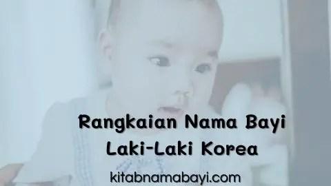 rangkaian nama bayi laki-laki korea