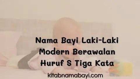 nama bayi laki-laki modern berawalan huruf s tiga kata