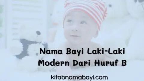 nama bayi laki-laki modern dari huruf B