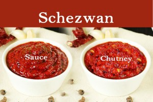 schezwan sauce and chutney