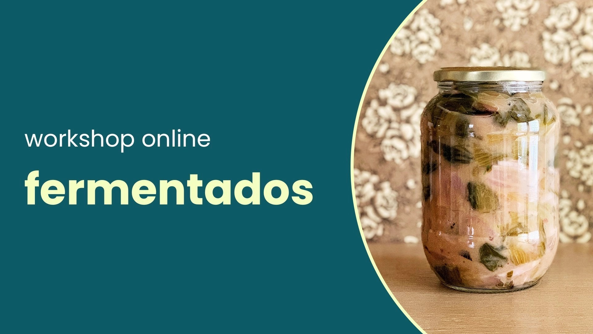 Workshop – fermentados