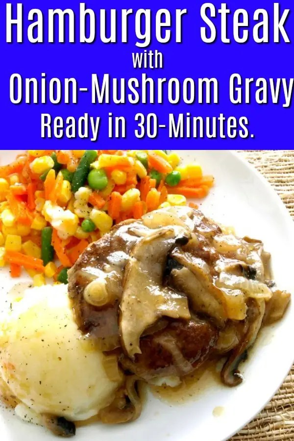 A pinnable Pinterest image for Hamburger steak with onion-mushroom gravy (Salisbury Steak)