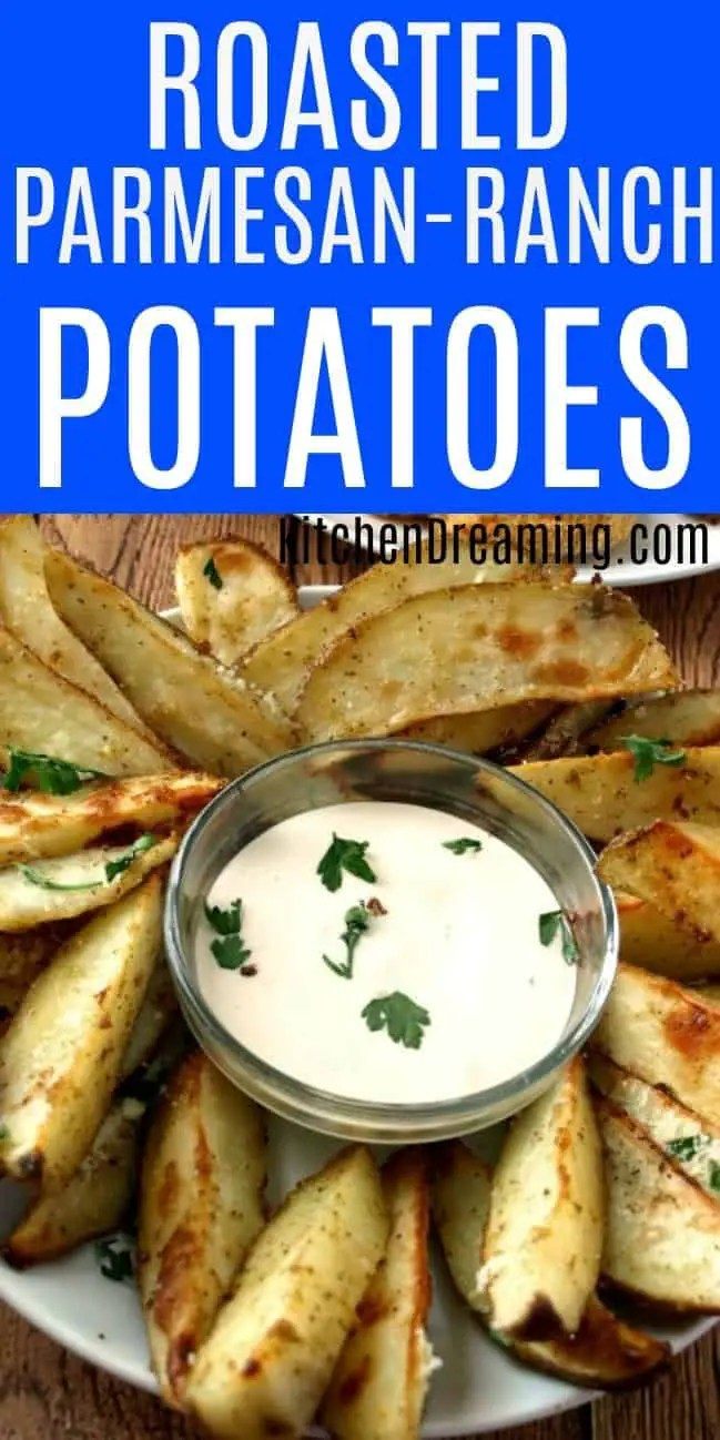Roasted Parmesan Ranch Potatoes - pinnable image for Pinterest