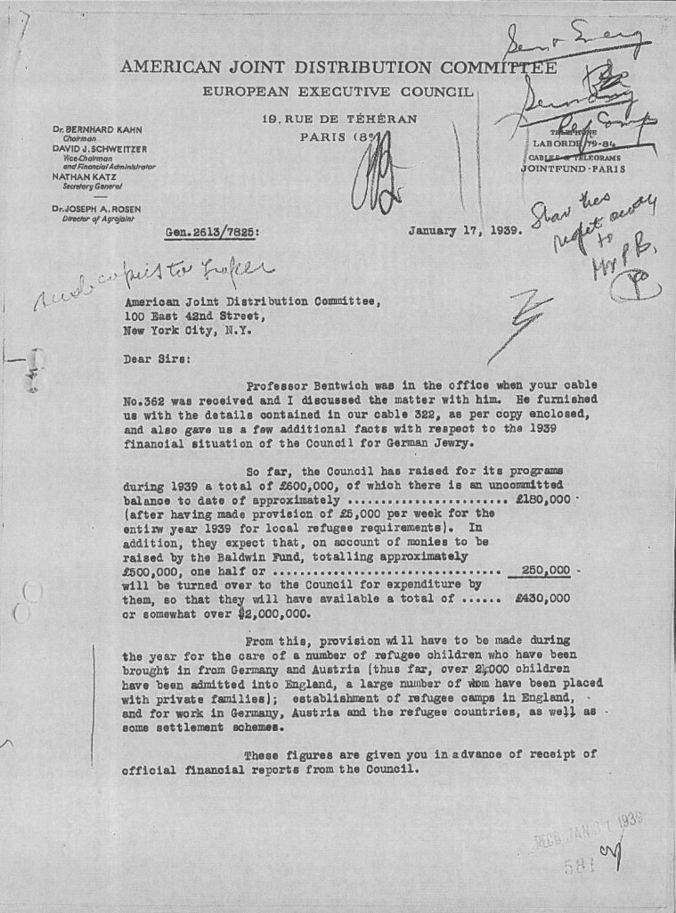 Kitchener camp, Joint Distribution Committee, Letter, Kahn, Schweitzer, Katz, Rosen, New York, Paris, Professor Bentwich, Finances of Council for German Jewry, Raised £600,000 in 1939 of which £180,000 is uncommitted, Expecting half Baldwin Fund of £250,000 will be added, Refugee children from Germany and Austria also to be covered by this sum - over 2,000 so far, as well as other refugee camps in England, and work in Germany, Austria and refugee countries, plus some settlement schemes, 17 January 1939