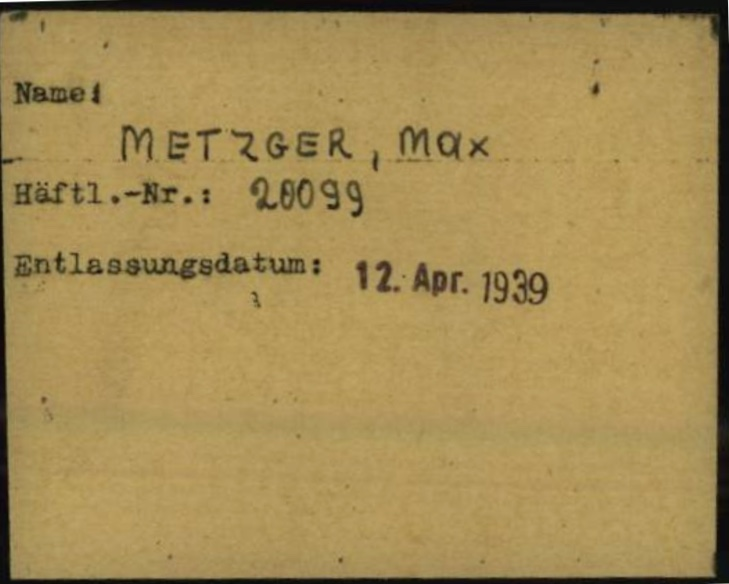 Max Metzger - KZ Dachau card - listing name, prisoner number, and date of release